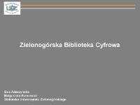 Zielonogórska Biblioteka Cyfrowa: oprogramowanie do budowy bibliotek cyfrowych dLibra - prezentacja multimedialna