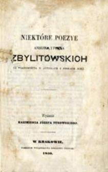 Niektóre poezye Andrzeja i Piotra Zbylitowskich: (z wiadomością o autorach i pismach ich)