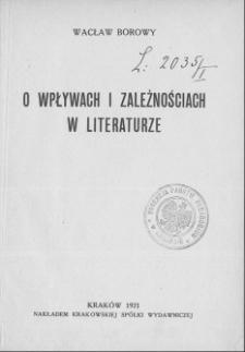 O wpływach i zależnościach w literaturze