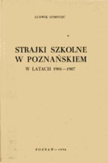 Strajki szkolne w poznańskiem w latach 1901-1907