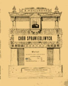 Chór sprawiedliwych: motete na baryton solo i chór mieszany z towarzyszeniem organów