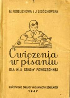 Ćwiczenia w pisaniu : dla klasy II szkoły powszechnej