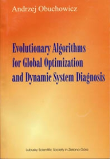 Evolutionary algorithms for global optimization and dynamic system diagnosis