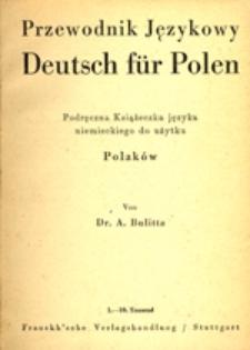 Przewodnik językowy: deutsch für Polen: podręczna książeczka języka niemieckiego do użytku Polaków