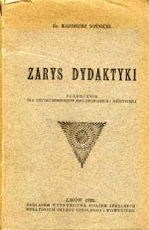 Zarys dydaktyki: podręcznik dla użytku seminarjów nauczycielskich i nauczycieli