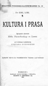Kultura i prasa: spolszczone staraniem Kółka Dziennikarskiego we Lwowie