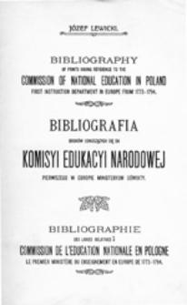 Bibliografia druków odnoszących się do Komisyi[!] Edukacyi Narodowej