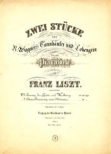 Zwei stücke aus R. Wagners Tannhäuser und Lohengrin für das Pianoforte
