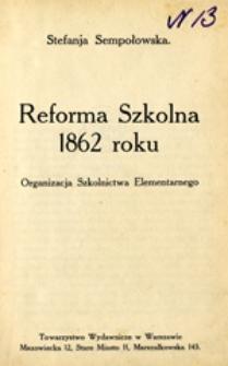 Reforma szkolna 1862 roku: organizacja szkolnictwa elementarnego