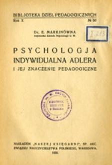 Psychologja indywidualna Adlera i jej znaczenie pedagogiczne
