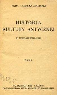 Historja kultury antycznej: w zwięzłym wykładzie, T. 1