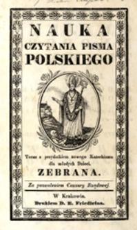 Nauka czytania pisma polskiego: teraz z przydatkiem nowego Katechizmu dla młodych Dzieci zebrana