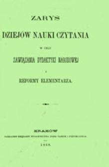 Zarys dziejów nauki czytania w celu zawiązania dydaktyki narodowej i reformy elementarza