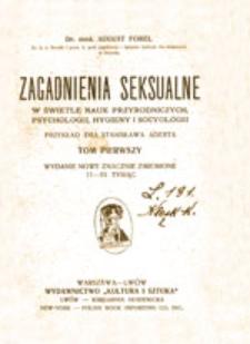 Zagadnienia seksualne: w świetle nauk przyrodniczych, psychologii, hygieny i socyologii, t. 1