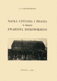 Nauka czytania i pisania w pismach Ewarysta Estkowskiego