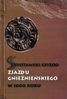 Szprotawski epizod zjazdu gnieźnieńskiego w 1000 roku