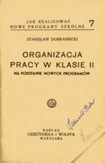 Organizacja pracy w klasie 2 na podstawie nowych programów