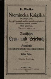 Niemiecka książka : podręcznik dla szkół polskich według metody poglądowej ozdobiony licznemi rycinami : rok pierwszy = Deutsches Lern- und Lesebuch : Handbuch der deutschen Sprache für polnische Schulen : erstes Jahr
