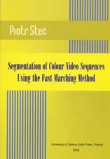Segmentation of Colour Video Sequences Using the Fast Marching Method