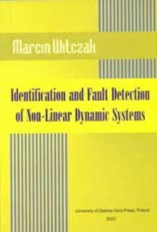 Identification and Fault Detection of Non-Linear Dynamic Systems