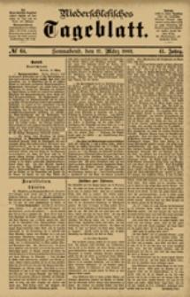 Niederschlesisches Tageblatt, no 64 (Sonnabend, den 17. März 1883)