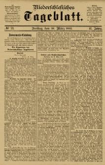 Niederschlesisches Tageblatt, no 73 (Freitag, den 30. März 1883)
