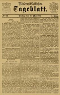 Niederschlesisches Tageblatt, no 112 (Freitag, den 18. Mai 1883)