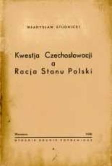 Kwestja Czechosłowacji a racja stanu Polski