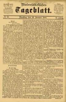 Niederschlesisches Tageblatt, no 18 (Dienstag, den 22. Januar 1884)