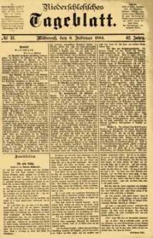 Niederschlesisches Tageblatt, no 31 (Mittwoch, den 6. Februar 1884)