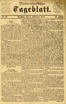 Niederschlesisches Tageblatt, no 33 (Freitag, den 8. Februar 1884)