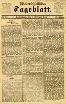 Niederschlesisches Tageblatt, no 34 (Sonnabend, den 9. Februar 1884)