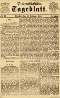 Niederschlesisches Tageblatt, no 42 (Dienstag, den 19. Februar 1884)
