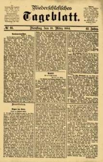 Niederschlesisches Tageblatt, no 66 (Dienstag, den 18. März 1884)