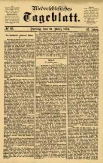 Niederschlesisches Tageblatt, no 69 (Freitag, den 21. März 1884)
