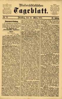 Niederschlesisches Tageblatt, no 72 (Dienstag, den 25. März 1884)