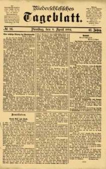 Niederschlesisches Tageblatt, no 84 (Dienstag, den 8. April 1884)