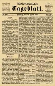 Niederschlesisches Tageblatt, no 100 (Dienstag, den 29. April 1884)