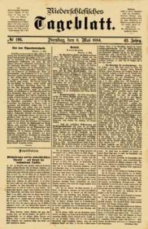 Niederschlesisches Tageblatt, no 106 (Dienstag, den 6. Mai 1884)