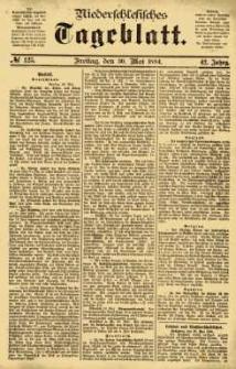 Niederschlesisches Tageblatt, no 125 (Freitag, den 30. Mai 1884)