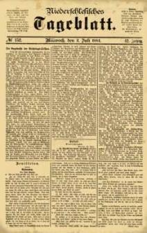 Niederschlesisches Tageblatt, no 152 (Mittwoch, den 2. Juli 1884)