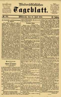 Niederschlesisches Tageblatt, no 164 (Mittwoch, den 16. Juli 1884)