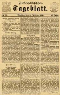 Niederschlesisches Tageblatt, no 34 (Dienstag, den 10. Februar 1885)