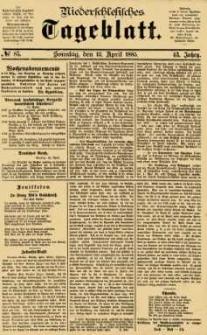 Niederschlesisches Tageblatt, no 85 (Sonntag, den 12. April 1885)