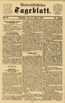Niederschlesisches Tageblatt, no 86 (Dienstag, den 14. April 1885)