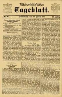 Niederschlesisches Tageblatt, no 90 (Sonnabend, den 18. April 1885)