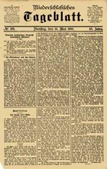 Niederschlesisches Tageblatt, no 109 (Dienstag, den 12. Mai 1885)