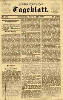 Niederschlesisches Tageblatt, no 112 (Sonnabend, den 16. Mai 1885)