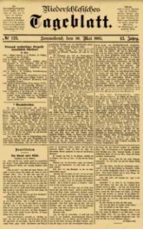 Niederschlesisches Tageblatt, no 123 (Sonnabend, den 30. Mai 1885)