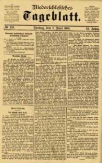 Niederschlesisches Tageblatt, no 128 (Freitag, den 5. Juni 1885)